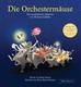 Die Orchestermaeuse