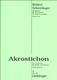 Akrostichon Op 22