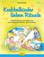 Krabbelkinder lieben Rituale