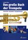 Das Grosse Buch Der Trompete