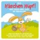 Häschen Hüpf Vol.1- Meine Liebsten Kinder, Oster - U