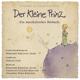 Der Kleine Prinz - Ein Musikalisches Hörbuch