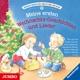 Meine Ersten Weihnachts - Geschichten Und Lieder.