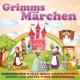Grimms Märchen - Lieder Und Ge