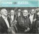 Feidman Plays Beatles!