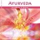 Ayurveda - Herzöffnung und Balance