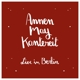 Annenmaykantereit & Freunde (Live In Berlin) +CD