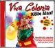 Viva Colonia - Kölle Alaaf