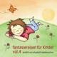 Fantasiereisen Für Kinder 4