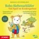 Bobo Siebenschläfer. Viel Spass Im Kindergarten!