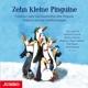 Zehn Kleine Pinguine. Fröhliche Lieder U. Geschich