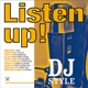 Listen Up!dj Style
