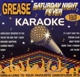 Grease & Saturday Night Karaoke