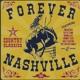 Forever Nashville (Lim. Metalbox Ed. )