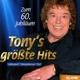 Zum 60. Jubiläum:Tony's Größte Hits