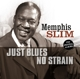 Just Blues / No Strain