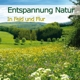 Entspannung Natur - In Feld und Flur