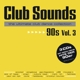 Club Sounds 90s, Vol.3