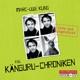 Die Känguru - Chroniken (live U. Ungekurzt)