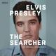 Elvis Presley: The Searcher (The Original Soundtra