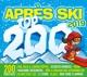 Apres Ski Top 200 2019