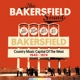 The Bakersfield Sound 1940-1974 (10- CD)