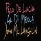 Lucia / Di Meola / McLaughlin
