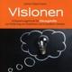Visionen (für Führungskräfte)