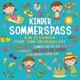Kinder Sommerspass Vol.1