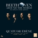 Beethoven Around the World - Compl. String Quartets