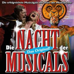 Die Nacht der Musicals - Highlights aus weltbekannten Musicals