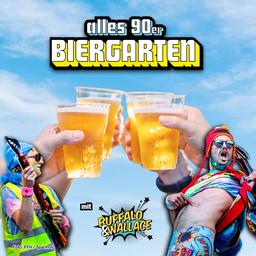 Buffalo & Wallace - alles 90er Biergarten