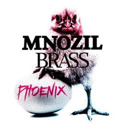 Mnozil Brass - Phoenix