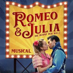 Romeo & Julia  - Theater Lichtermeer - Musicaltour 2021