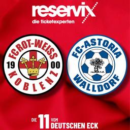 FC Rot-Weiss Koblenz - FC-Astoria Walldorf